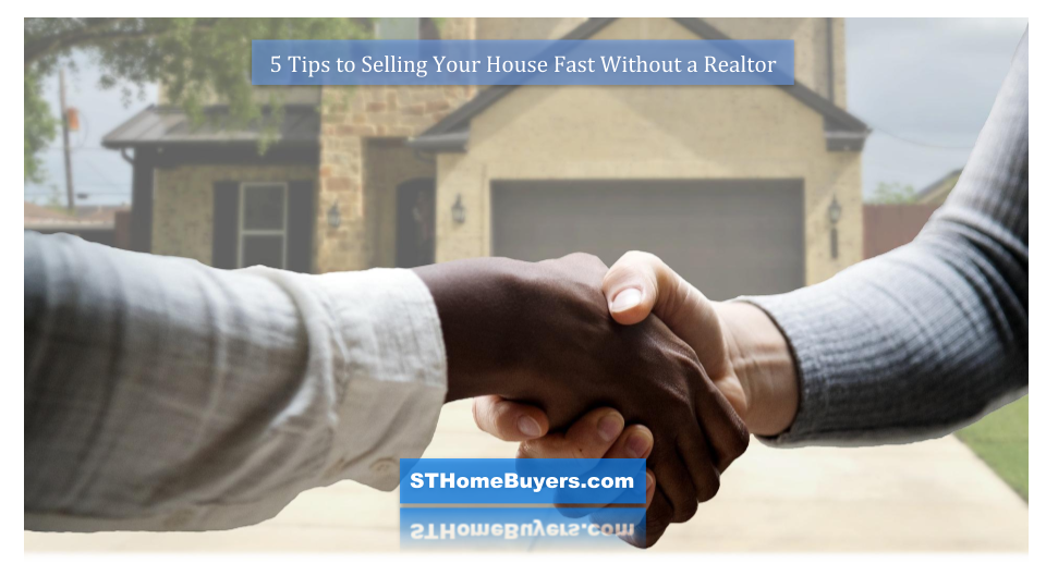 how can i sell my house fast without a realtor